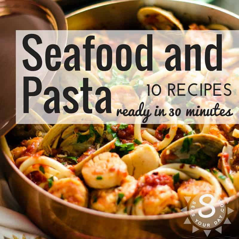 Seafood and pasta recipes ready in 30 minutes shrimp scallops 10 seafood and pasta dinner recipes in under 30 minutes httpsseasyourday forumfinder Image collections