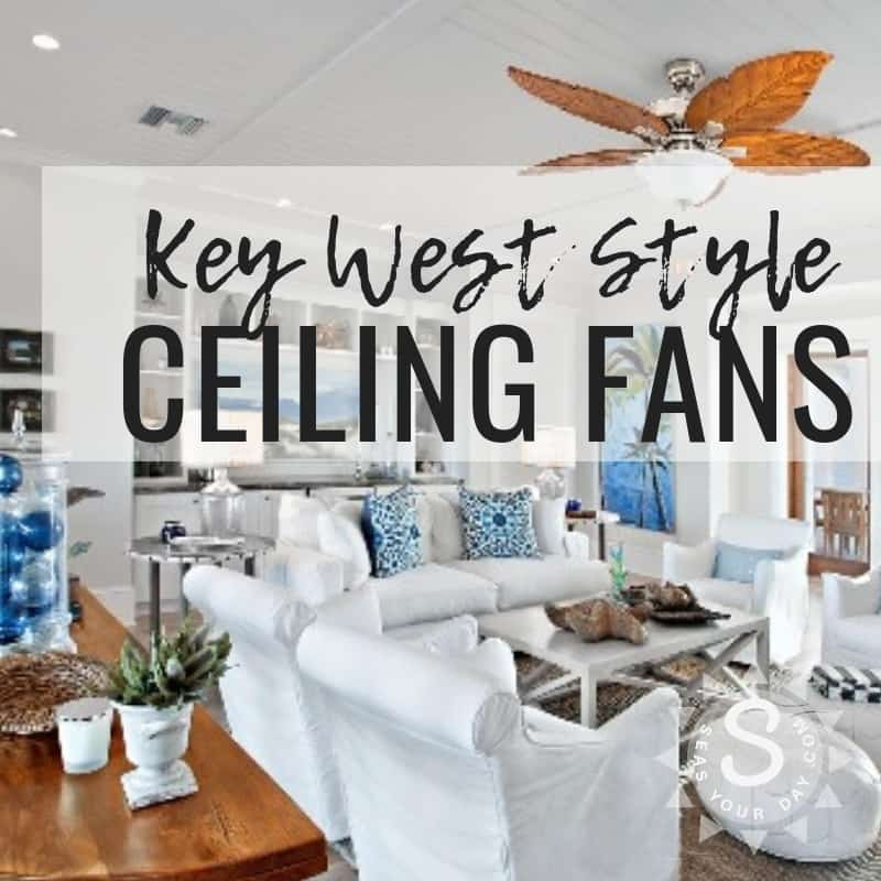 Key West Style Ceiling Fans Coastal S Seasyourday Com