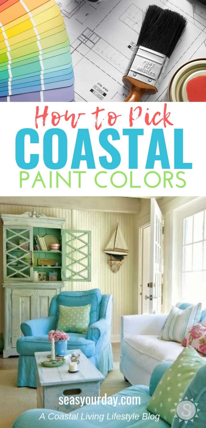 5 Easy Steps To Choosing Perfect Coastal Paint Colors For