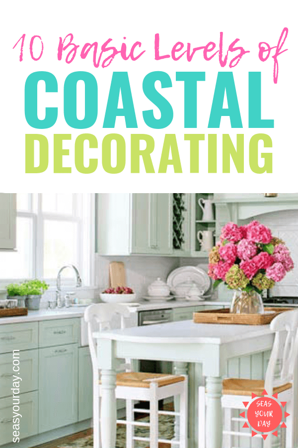 10 Basic Layers Of Coastal Home Interior Design Style