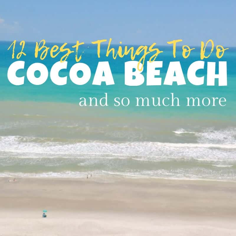 You Must Do When Visiting Cocoa Beach