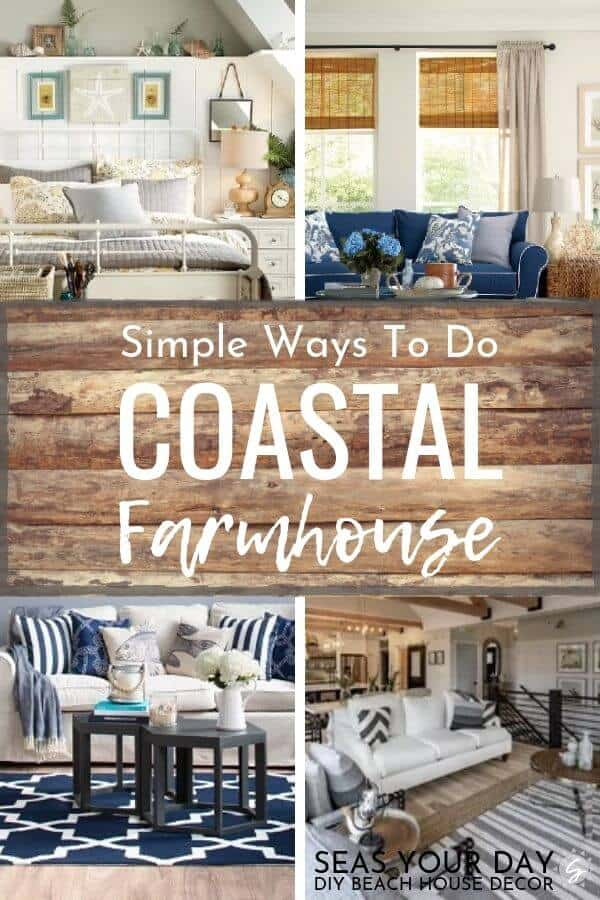 Simple Ways To Do Coastal Farmhouse Decor Seas Your Day